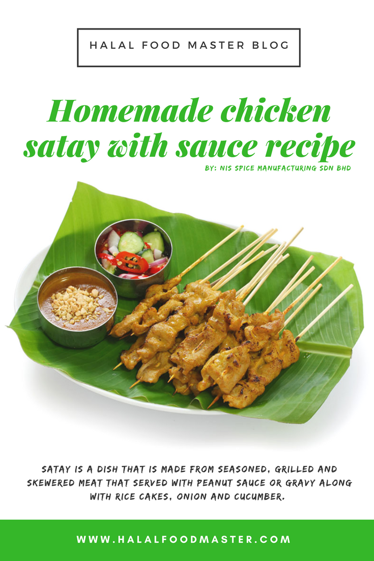 Blog cooking recipes homemade chicken satay with sauce satay is known as one of the famous malaysians must eat street food from the locals it is a dish that is made from seasoned grilled and skewered meat forumfinder Choice Image